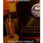 Listening to Mozart: Poems of Alzheimer's by Esther Altshul Helfgott (Cave Moon Press 2014)