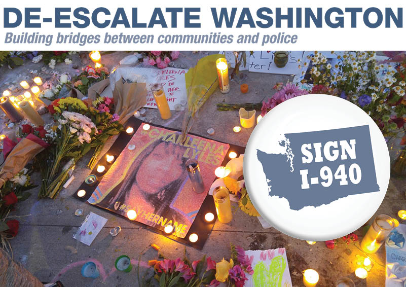1-940, De-Escalate WA, Charleena Lyles