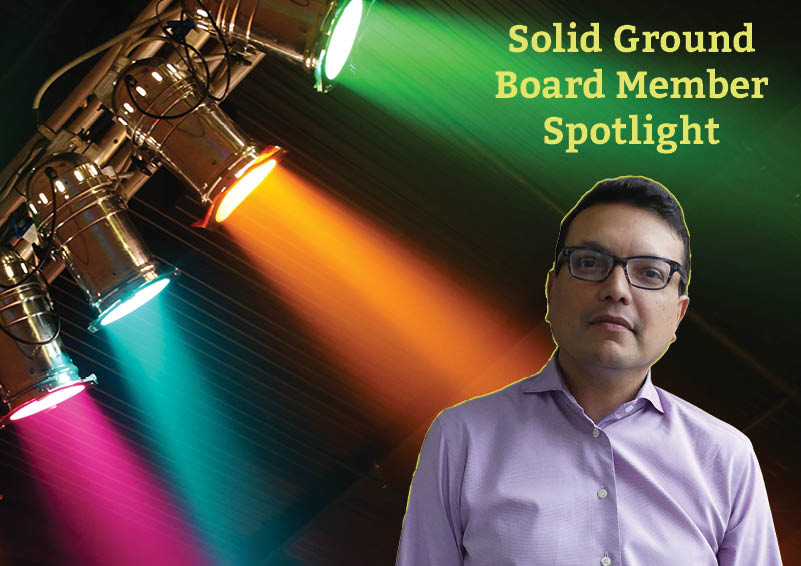 Solid Ground Board Member Spotlight, Sunil Sanghani