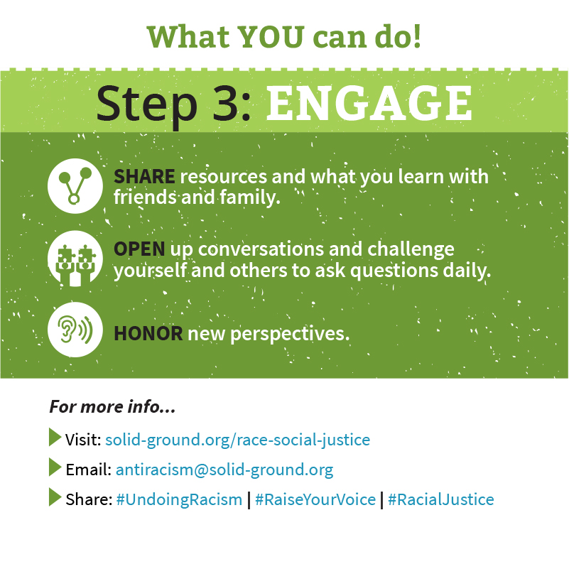 Solid Ground's Undoing Racism brochure - What YOU can do - Step 3: ENGAGE