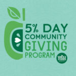 Whole Foods Market 5% Day Community Giving Program graphic