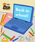 "Graphic of a blue laptop with ""Back to school!"" on the screen, surrounded by colorful notebooks, pencils, crayons, rulers, and paperclips"