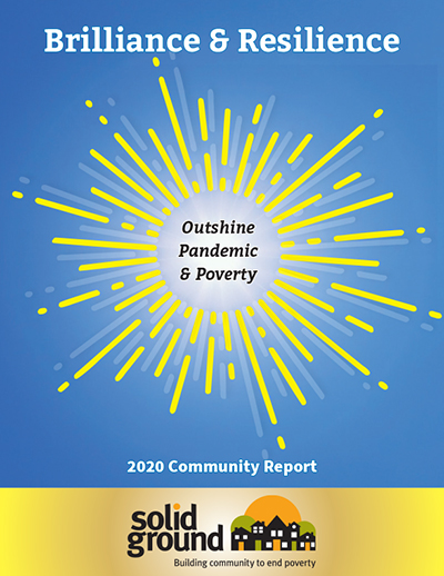 Solid Ground's 2020 Community Report cover in bright sky blue and gold, with a sunburst graphic in the middle, and the text Brilliance & Resilience Outshine Pandemic & Poverty